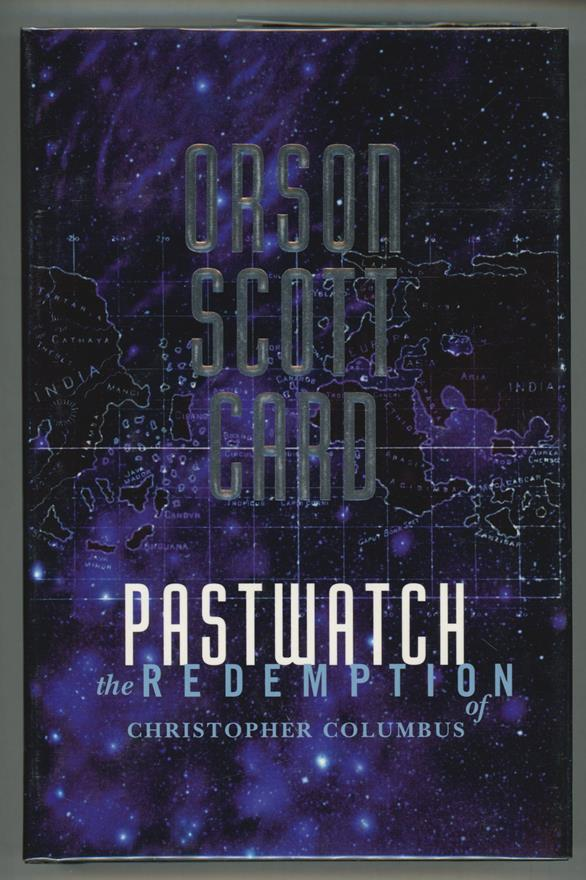 Pastwatch by Orson Scott Card (First edition)