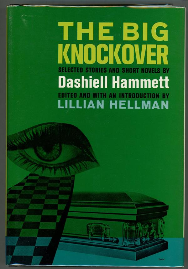 The Big Knockover by Dashiell Hammett (First edition)- High Grade