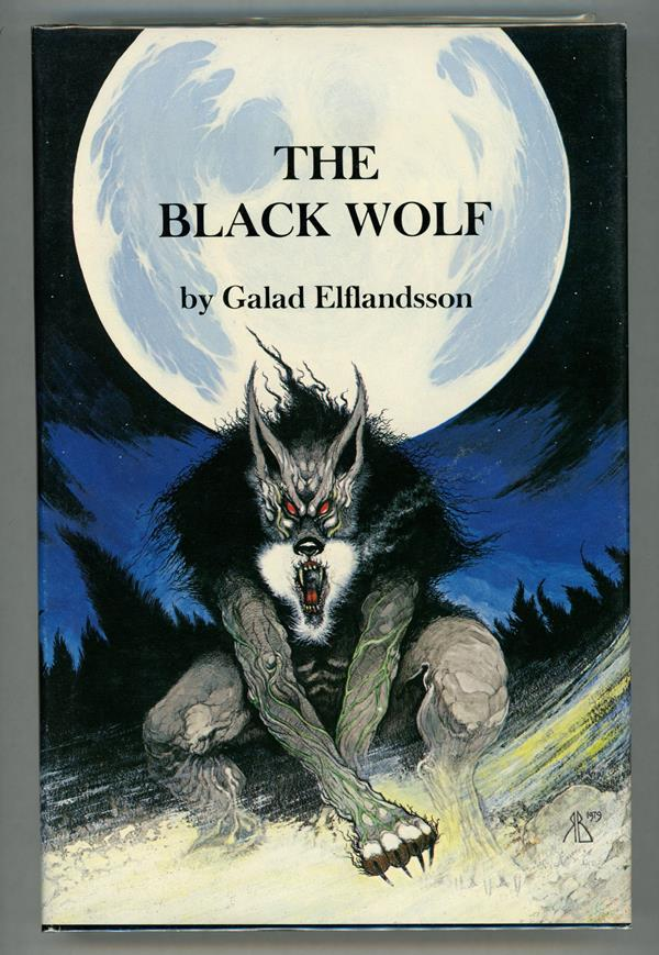 The Black Wolf by Galad Elflandsson  (First Edition)- High Grade