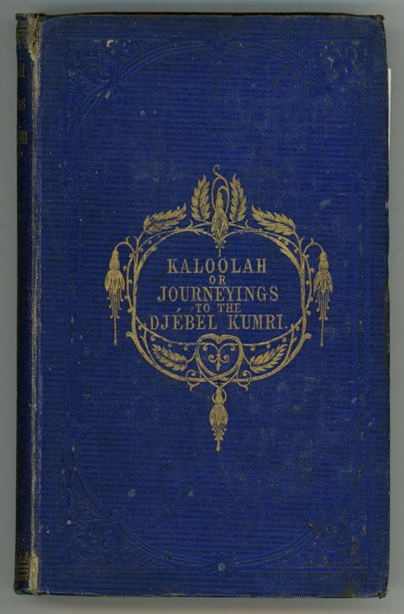 Kaloolah or Journeyings to the Djebel Kumri by W.S. Mayo (First Edition)