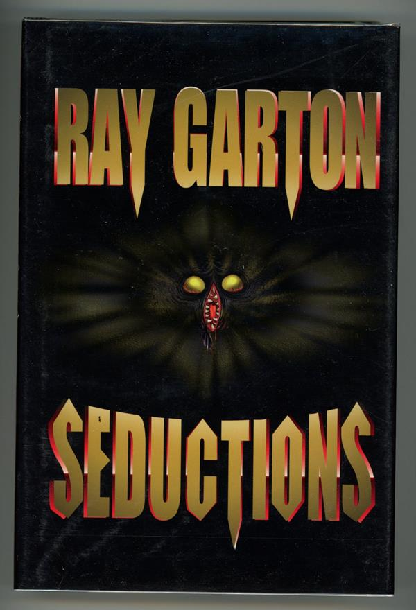 Seductions by Ray Garton (Signed, Limited)- High Grade