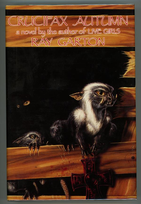 Crucifax Autumn by Ray Garton (Signed, Limited)- High Grade