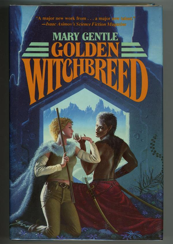 Golden Witchbreed by Mary Gentle (First Edition)