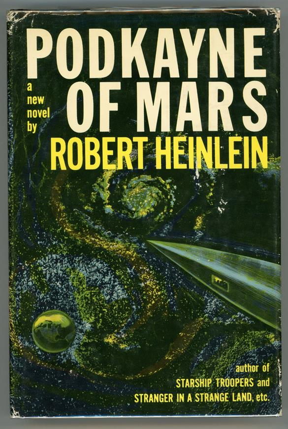 Podkayne of Mars by Robert A  Heinlein First Edition w/ DJ