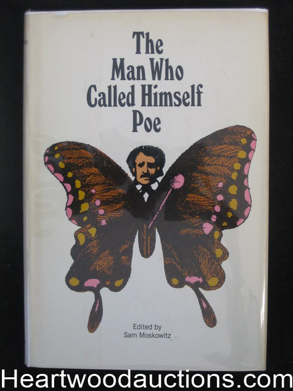 The Man Who Called Himself Poe by Sam Moskkowitz- High Grade