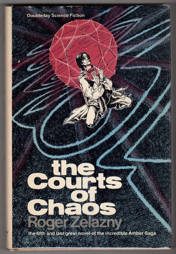 The Courts of Chaos by Roger Zelazny (First Edition) Freff cvr- High Grade