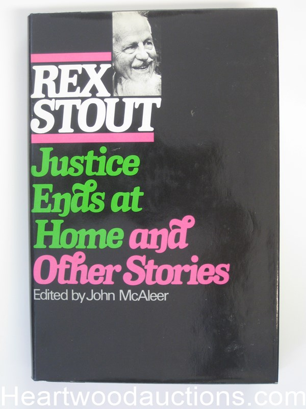 Justice Ends at Home and Other Stories by Rex Stout- High Grade