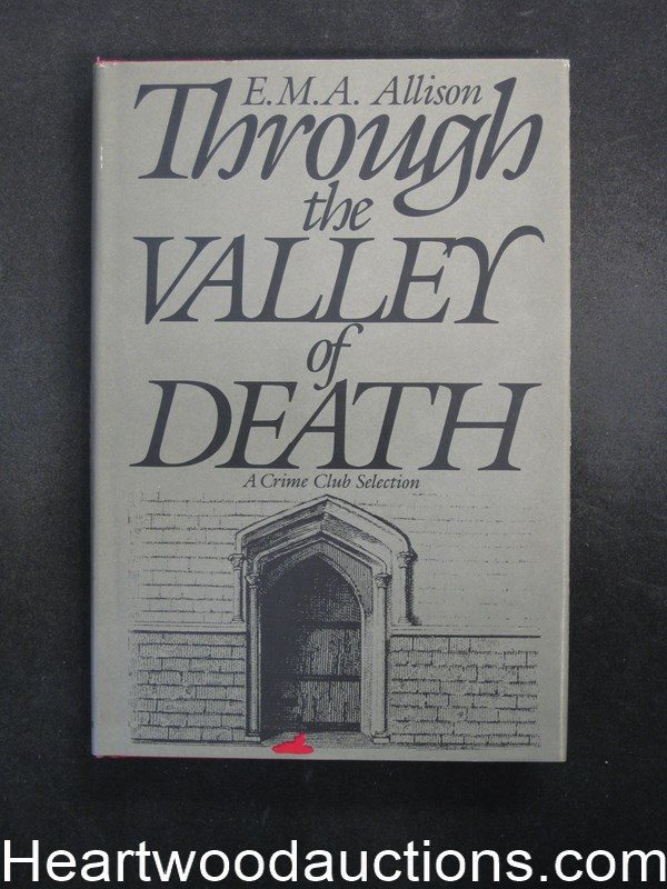 Through the Valley of Death by E.M.A. Allison- High Grade