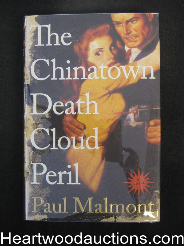 The Chinatown Death Cloud Peril by Paul Malmont (Signed)(Inscribed)