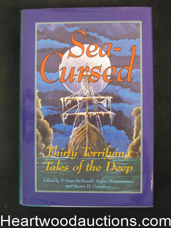 Sea-Cursed: Thirty Terrifying Tales Of The Deep by T. Liam McDonald (Signed and Inscribed)- High Grade