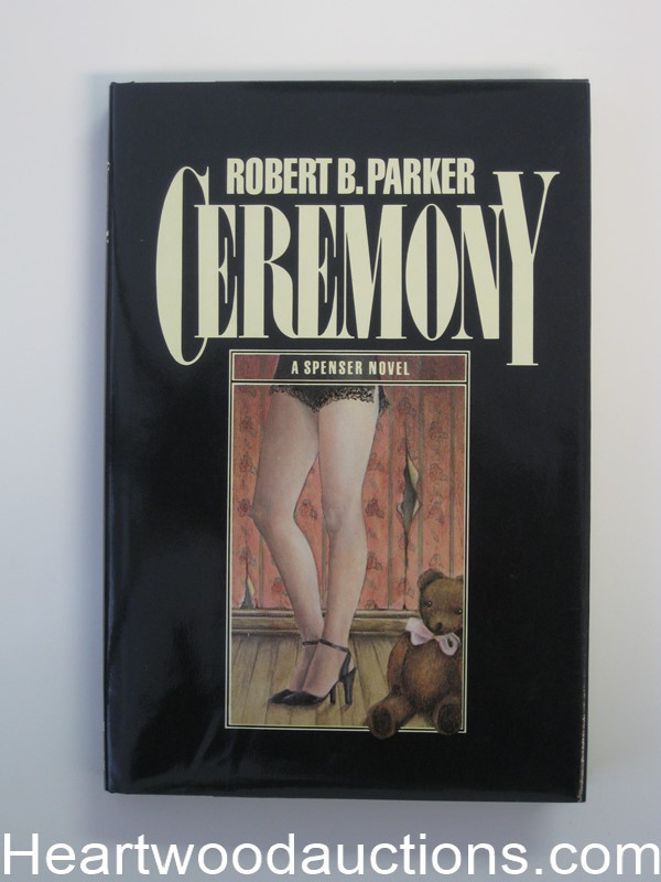 Ceremony by Robert B. Parker (signed) Unread Copy- High Grade