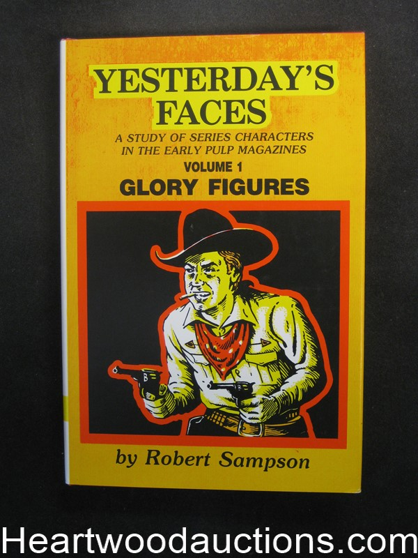 Yesterday's Faces Volume 1: Glory Figures by Robert Sampson (Signed)(Inscribed)