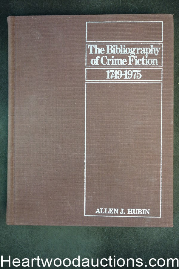 The Bibliography Of Crime Fiction (1749-1975) by Allen J. Hubin