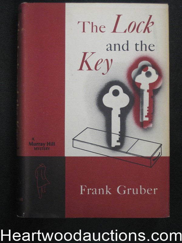The Lock  And The Key by Frank Gruber
