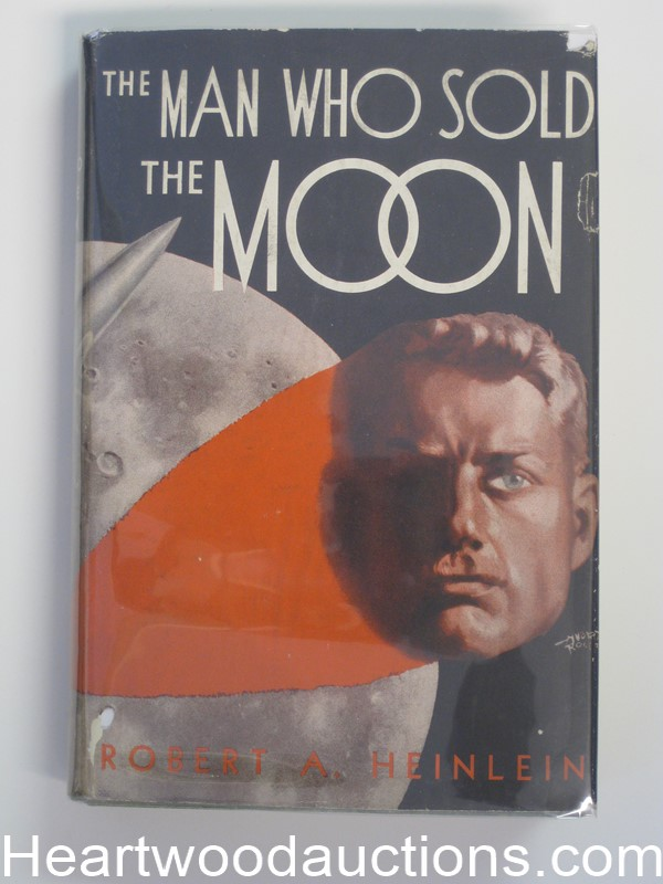 The Man Who Sold The Moon by Robert A. Heinlein, First British Edition