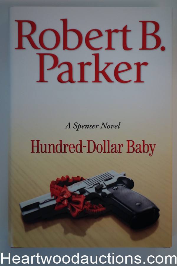 Hundred-Dollar Baby by Robert B. Parker (Signed) As New