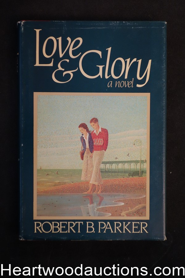Love And Glory by Robert B. Parker- High Grade