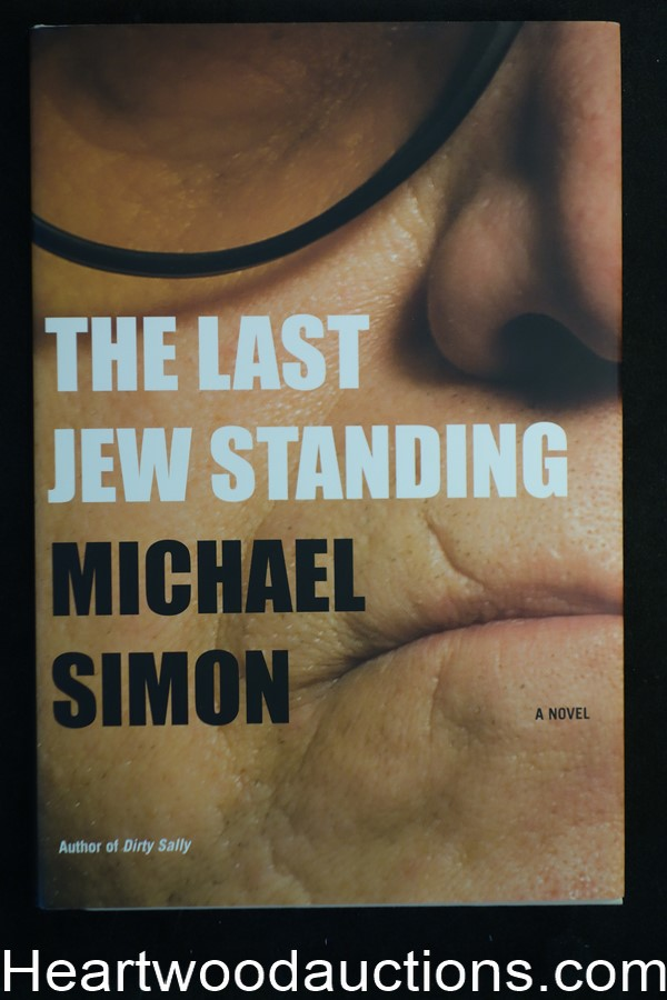 The Last Jew Standing by Michael Simon (Signed) Unread Copy