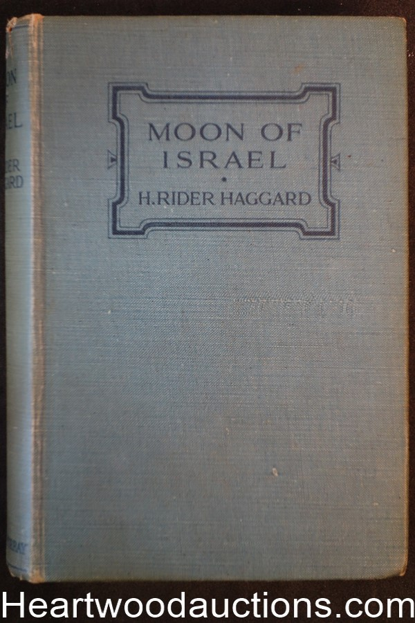 Moon of Israel A Tale of the Exodus by (Sir) H. Rider Haggard