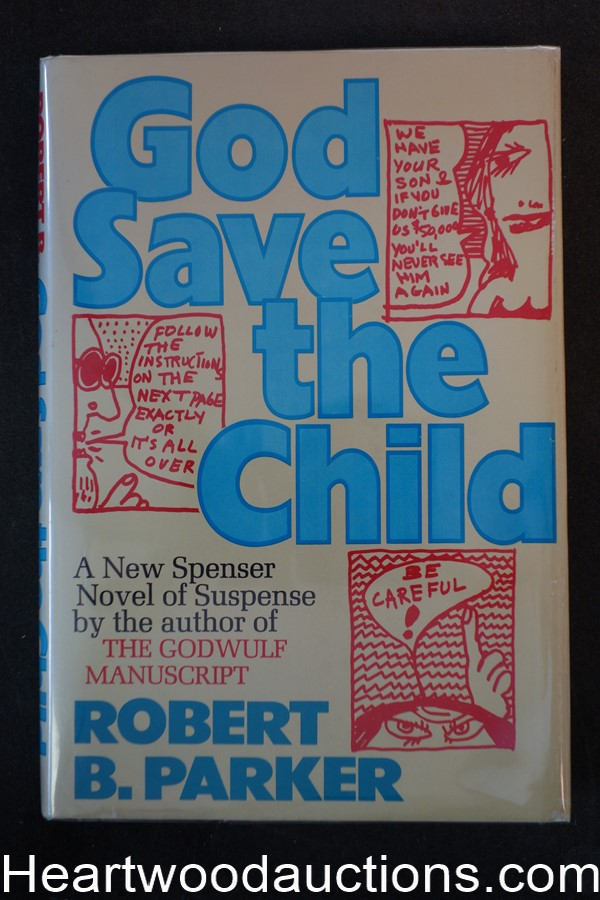 God Save the Child by Robert B. Parker (Signed)- High Grade