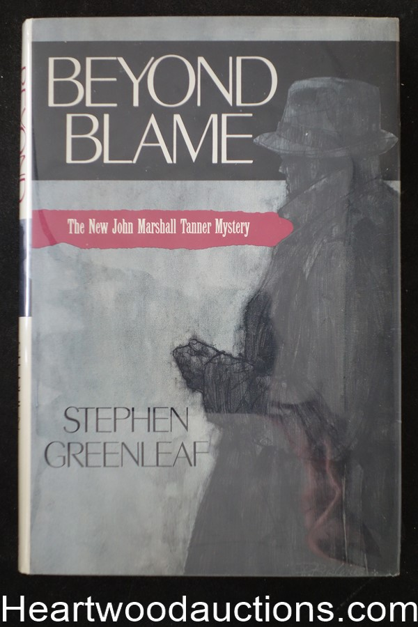 Beyond Blame by Stephen Greenleaf (Signed)(Inscribed)