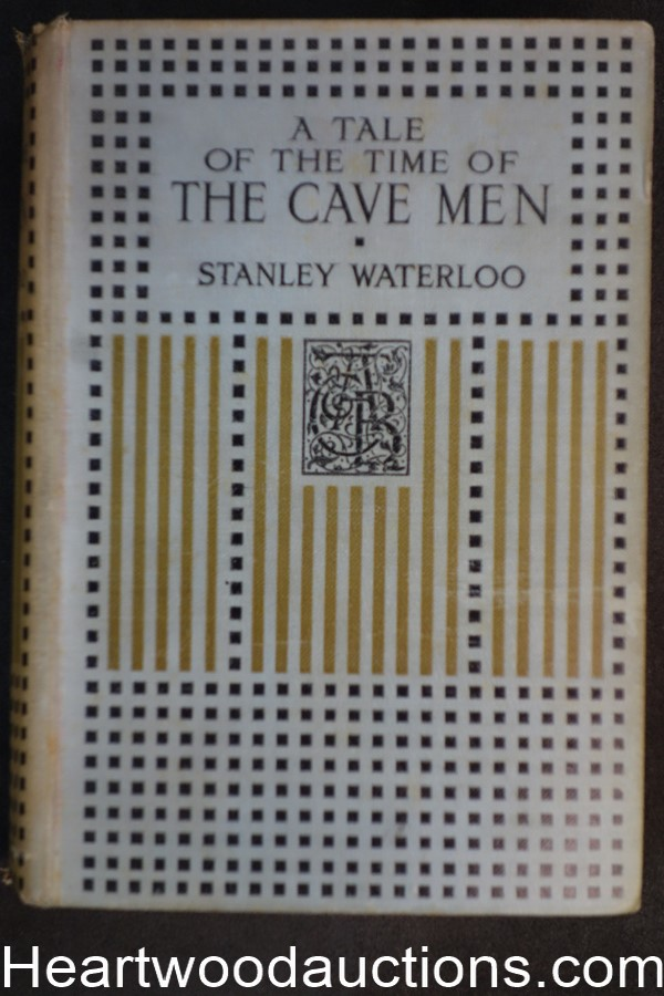 A Tale of the Time of the Cave Men by Stanley Waterloo, Simon Harmon Vedder.