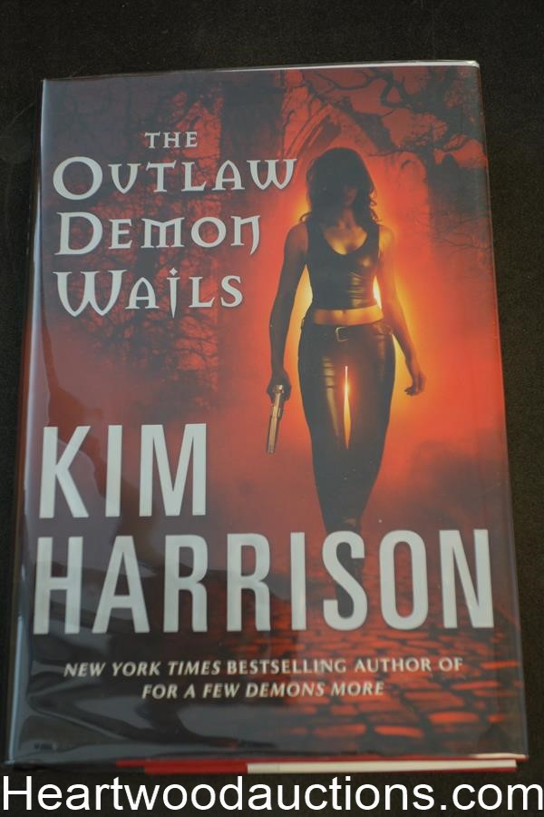 The Outlaw Demon Wails by Kim Harrison (2008) First Edition- High Grade