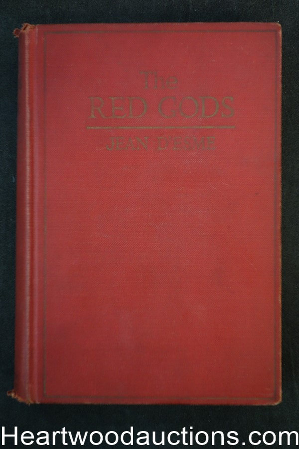 The Red Gods by Jean D'esme (1924) First edition