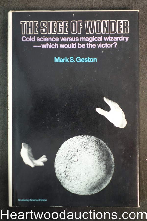 The Siege of Wonder by Mark S. Geston (1976) First edition- High Grade