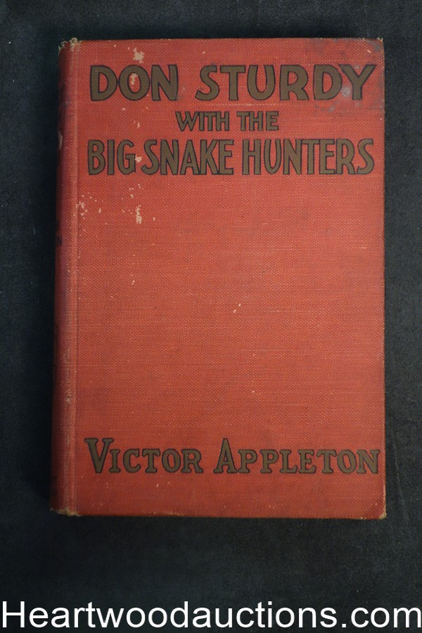 Don Sturdy with the Big Snake Hunters by Victor Appleton (1925) First edition