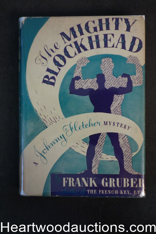 The Mighty Blockhead by Frank Gruber 1942- High Grade