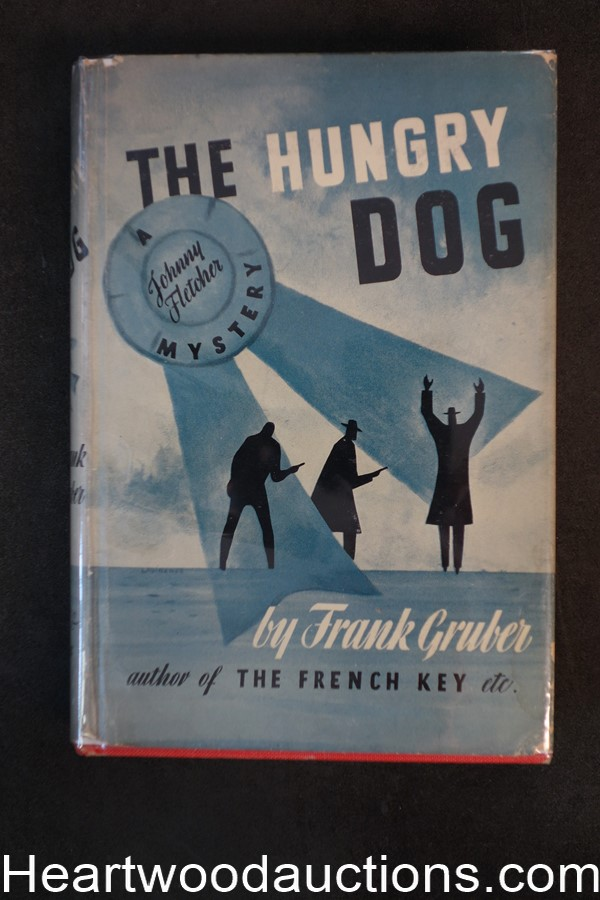 The Hungry Dog by Frank Gruber 1941