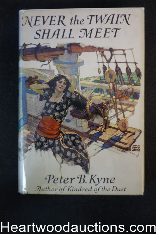 Never the Twain Shall Meet by Peter B. Kyne 1923