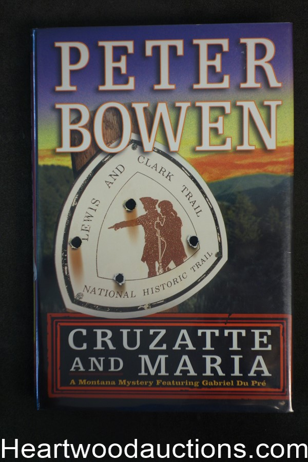Cruzatte and Maria by Peter Bowen 2001- High Grade