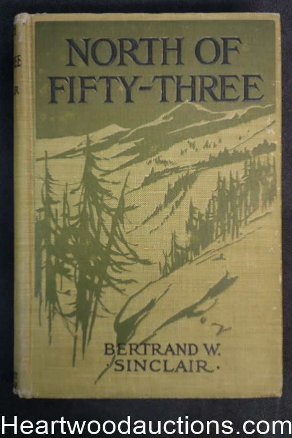 North of Fifty-Three by Bertrand W. Sinclair