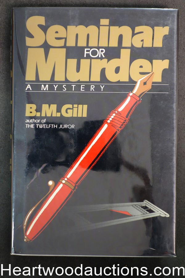 Seminar For Murder by B. M. Gill (1985) First edition with dustjacket- High Grade