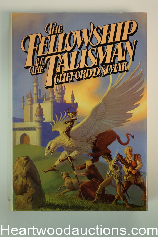 The Fellowship of the Talisman Clifford D. Simak First, Signed by  Michael Whelan- High Grade