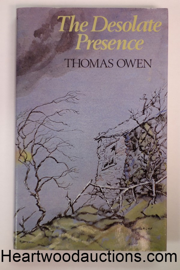 The Desolate Presence: And Other Uncanny Stories by Thomas Owen FIRST