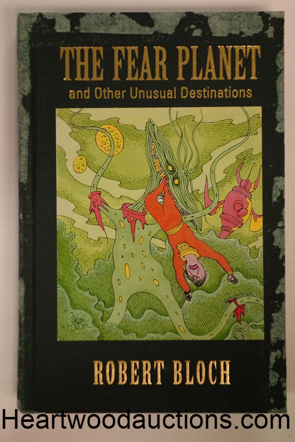Fear Planet and Other Unusual Destinations: The Reader's Bloch, Volume One by Robert Bloch SIGNED LTD ED