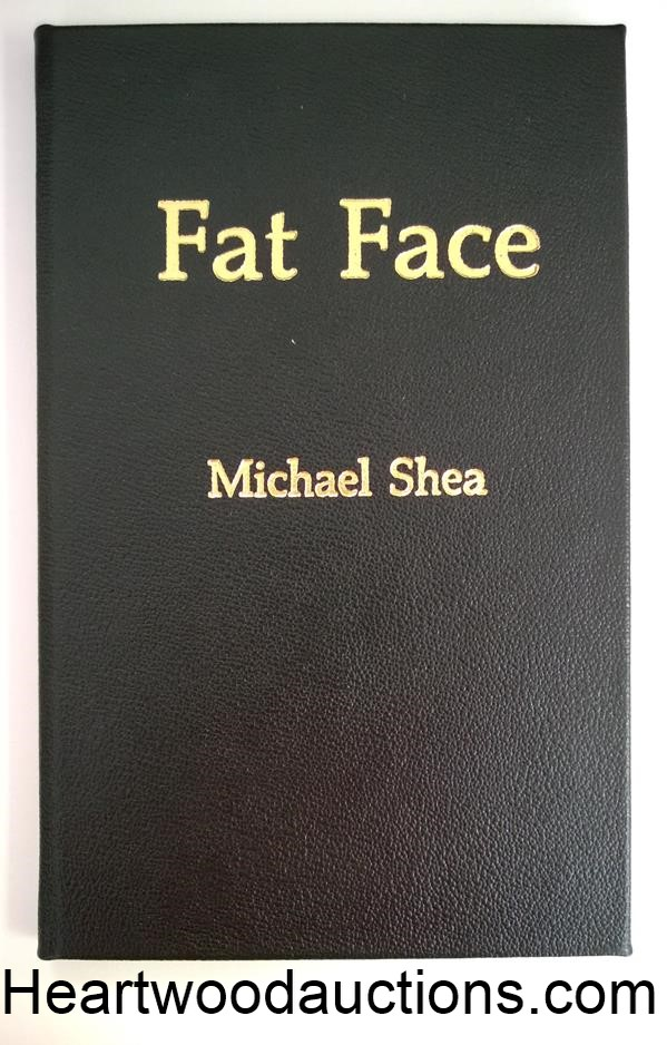 Fat Face by Michael Shea SIGNED LTD- High Grade