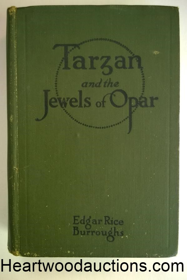 TARZAN and the JEWELS of OPAR by Edgar Rice Burroughs (ca1918)