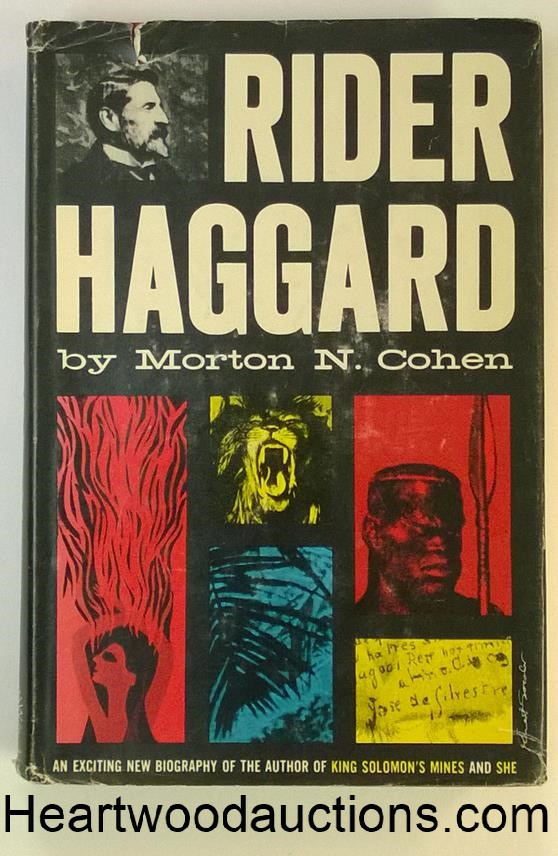 Rider Haggard: His Life and Works by Morten N. Cohen FIRST