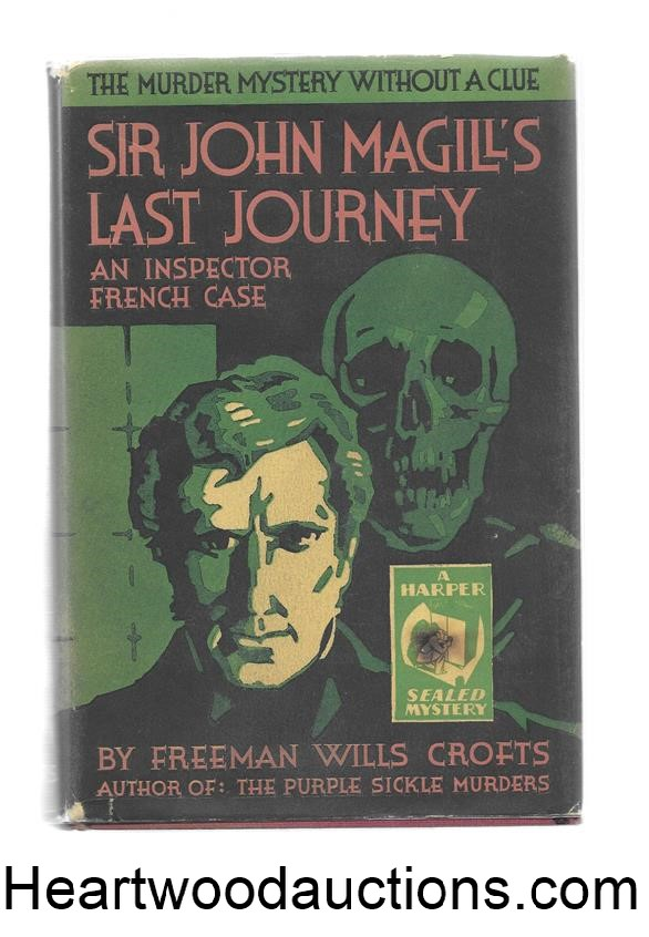 Sir John Magill's Last Journey by Freeman Wills Crofts FIRST