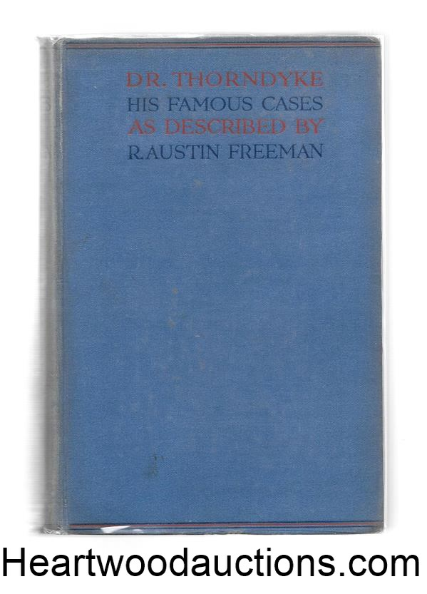 THE FAMOUS CASES OF DR. THORNDYKE by R. Austin Freeman FIRST