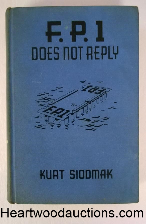 F. P. 1 Does Not Reply by Kurt Siodmak FIRST US