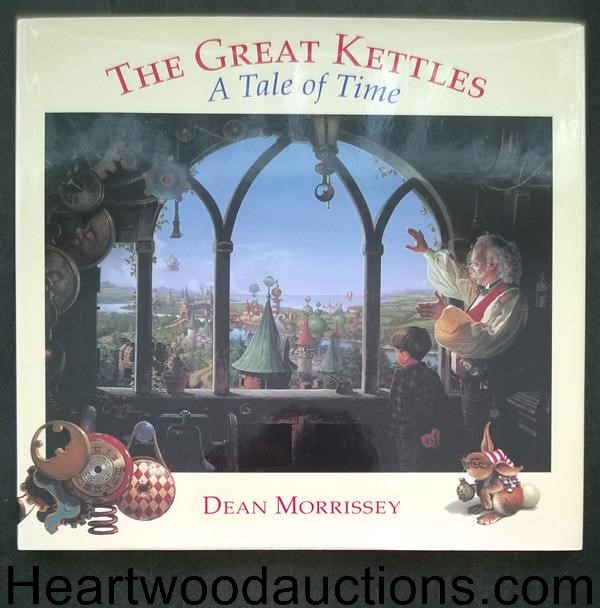 The Great Kettles: A Tale of Time by Dean Morissey SIGNED 1st- High Grade