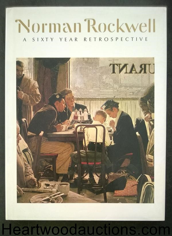 Norman Rockwell: A Sixty Year Retrospective by Thomas S. Buechner- High Grade