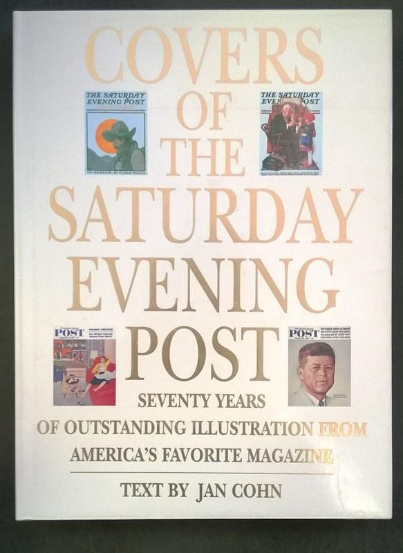 Covers of the Saturday Evening Post by Jan Cohn (text) 1st ed