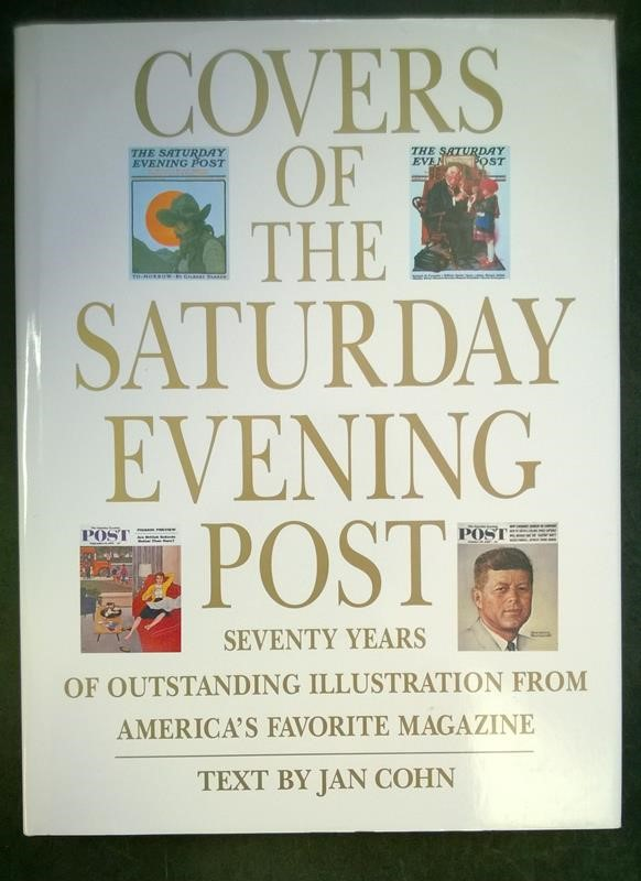 Covers of the Saturday Evening Post by Jan Cohn (text)- High Grade