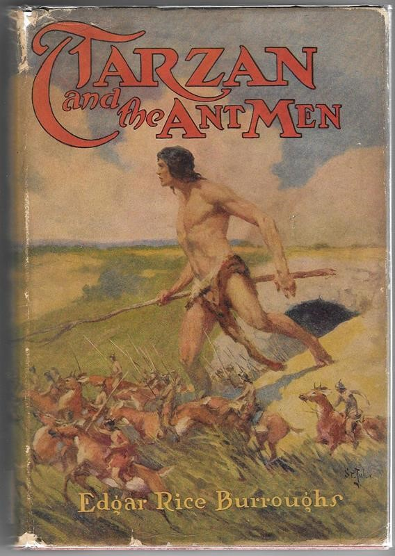 TARZAN and the ANT MEN by Edgar Rice Burroughs J. Allen St. John Art